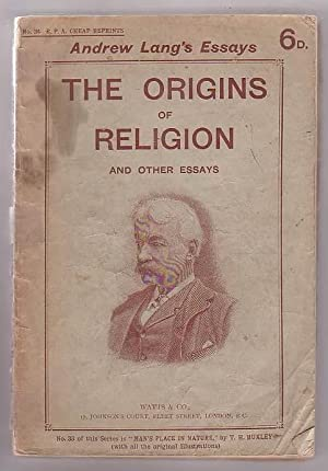 The Origins of Religion and Other Essays: Lang, Andrew