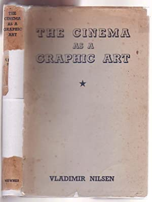 The Cinema as a Graphic Art (On a Theory of Representation in the Cinema): Nilsen, Vladimir
