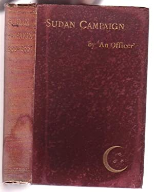 Sudan Campaign 1896-1899: An Officer'