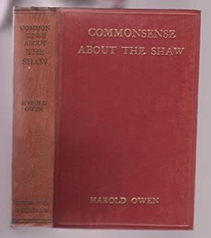 "Common Sense about the Shaw: Being a Candid Criticism of ""Common Sense about the War,"" by..."