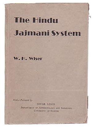 The Hindu Jajmani System: A Socio-Economic System Interrelating Members of a Hindu Village ...