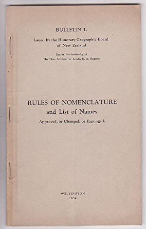 Place-names in New Zealand: Rules of Nomenclature and List of Names Approved, or Changed, or ...