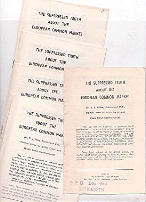 The Suppressed Truth about the European Common Market: Killen, D. J. [Denis James (1925-2007)]