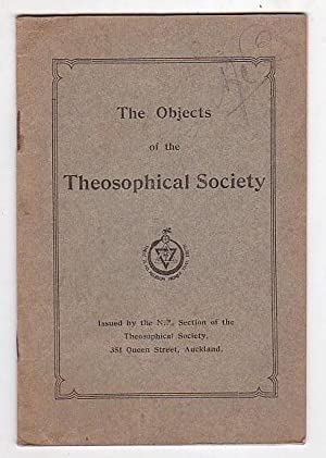 The Objects of the Theosophical Society: Theosophical Society, New Zealand Section