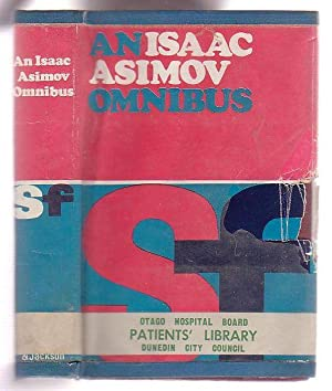 An Isaac Asimov Omnibus: Foundation - Foundation and Empire - Second Foundation: Aasimov, Isaac
