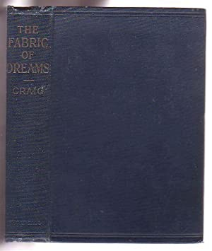 The Fabric of Dreams: Dream Lore and Dream Interpretation, Ancient and Modern: Craig, Katherine ...