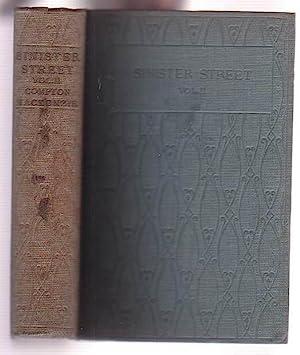 Sinister Street: The Second Volume: Mackenzie, Compton