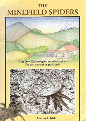 The Minefield Spiders: Using New Zealand giant trapdoor spiders for pest control in grasslands: ...
