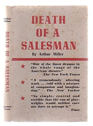 Death of A Salesman: Certain Private Conversations in Two Acts and a Requiem.: Miller, Arthur