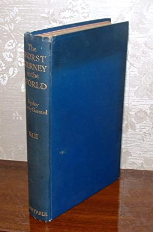 The Worst Journey in the World [Volume Two only]: Cherry-Garrard, Apsley