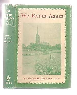 We Roam Again: Northcroft, Brenda Guthrie