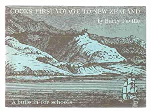 Cook's First Voyage to New Zealand: A Bulletin for Schools: Faville, Barry