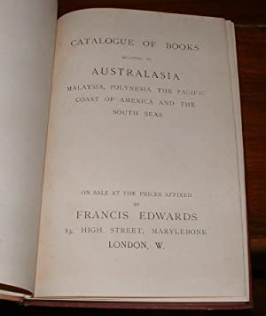 Catalogue of Books Relating to Australasia Malaysia, Polynesia, the Pacific Coast of America and ...