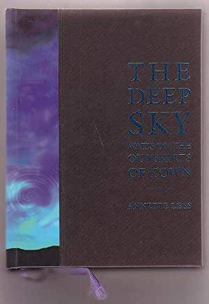 The Deep Sky Waits on the Outskirts of Town: Lees, Annette