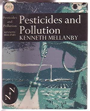 Pesticides and Pollution: Mellanby, Kenneth