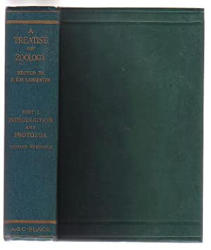 A Treatise on Zoology. Part I Introduction and Protozoa. Second Fascicle: Lankester, E. Ray (ed)