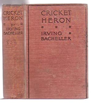 Cricket Heron: Bacheller, Irving