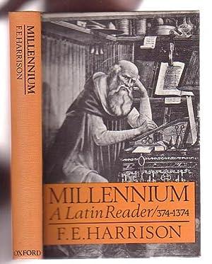 Millennium: A Latin Reader A. D. 374-1374: Harrison, F. E.