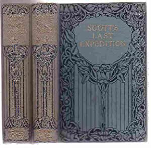 Scott's Last Expedition (Two Volumes): Scott, Captain R. F