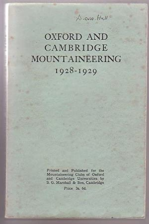 Oxford and Cambridge Mountaineering 1928-1929: Longland, J. L. (ed.)