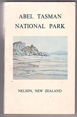 Able Tasman National Park: A Handbook for Visitors: Host, Emily (ed.)