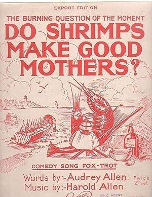 Do Shrimps Make Good Mothers?: Allen, Audrey and Harold Allen
