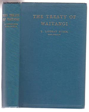 The Treaty of Waitangi: How New Zealand Became A British Colony: Buick, Lindsay. T