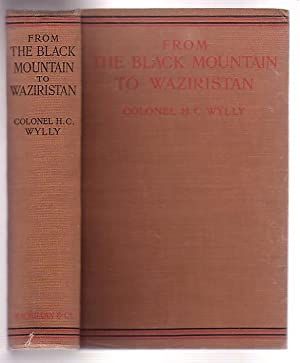 From The Black Mountain to Waziristan: Wylly, H. C.