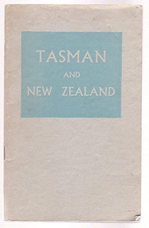 Tasman and New Zealand: A Bibliographical Study: McCormick, E. H