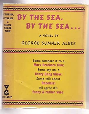 By The Sea, By The Sea .: Albee, George Sumner