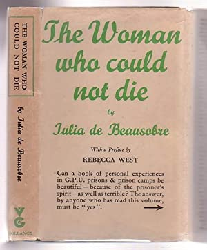The Woman Who Could Not Die: De Beausobre, Iulia