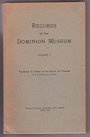 Records of the Dominion Museum, Volume I,: Oliver, W. R.