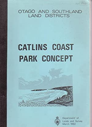 Catlins Coast Park Concept: Department of Lands and Survey