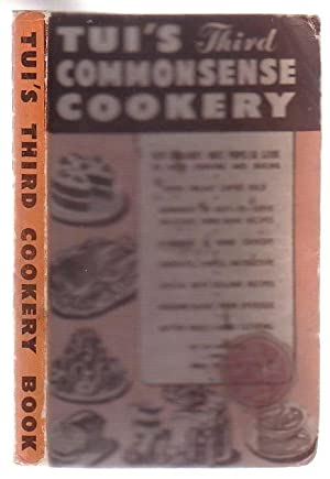 Tui's Third Book On Commonsense Cookery: Tui