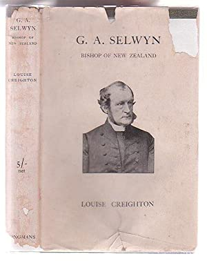 G. A. Selwyn, D.D. Bishop of New: Creighton, Louise