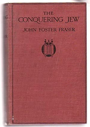 The Conquering Jew: Fraser, John Foster