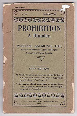 Prohibition: A Blunder: Salmond, William