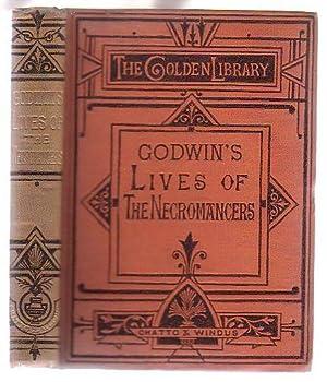 Lives of the Necromancers: Godwin, William