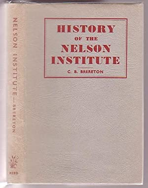 History of the Nelson Institute: Brereton, C. B. (Lt. Col.)