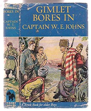 Gimlet Bores In: A King of the: Johns, W. E.