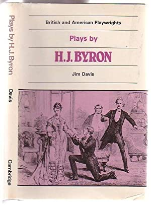 Plays by H. J. Byron: The Babes in the Wood; The Lancashire Lass; Our Boys; The Gaiety Gulliver: ...