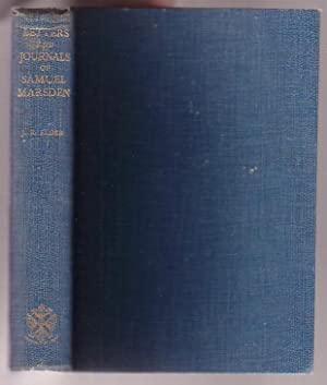 The Letters and Journals of Samuel Marsden 1765-1838: Elder, John Rawson (ed) [Samuel Marsden]
