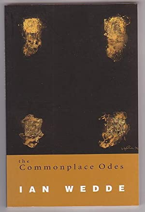 The Commonplace Odes: Wedde, Ian