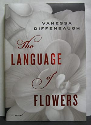 The Language of Flowers: Diffenbaugh, Vanessa