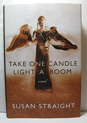 Take One Candle Light a Room: Straight, Susan