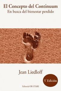 EL CONCEPTO DEL CONTINUUM: Jean Liedloff