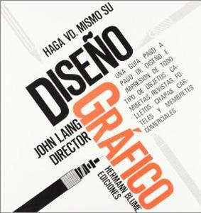 HAGA USTED MISMO SU DISEÑO GRAFICO: John Laing