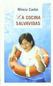 LA COCINA SALVAVIDAS - Mireia Carbó