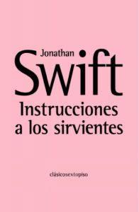 INSTRUCCIONES A LOS SIRVIENTES - Jonathan Swift