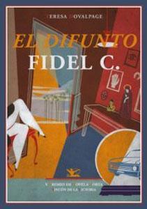 EL DIFUNTO FIDEL C.: DOVALPAGE,TERESA